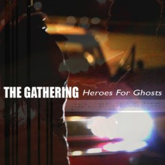 the-gathering-heroes-for-ghosts.jpg