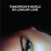 tomorrows-world-so-long-my-love.jpg
